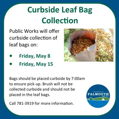Curbside leaf bag collection May 15